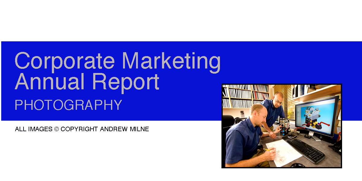 Corporate Marketing and Annual Report Photography